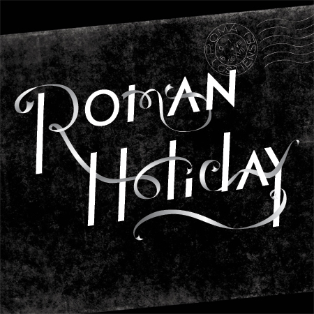 Title treatment for Guthrie Theater's Roman Holiday
